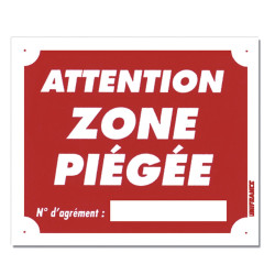 Panneau ATTENTION - ZONE PIÉGÉE